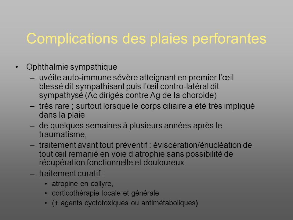 Complications des plaies perforantes