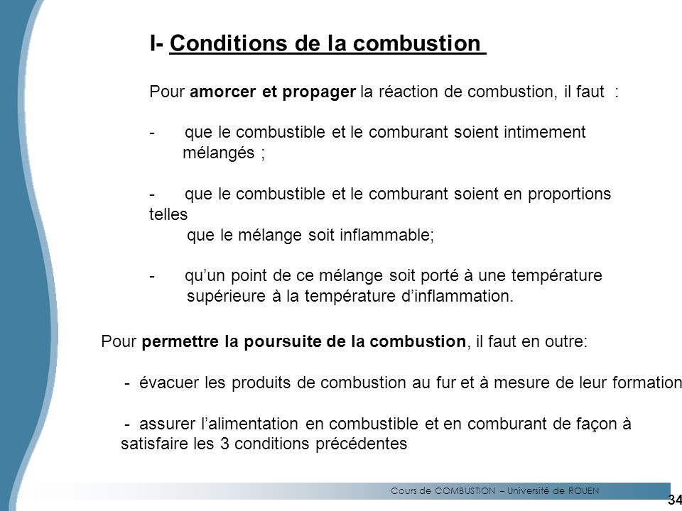 I- Conditions de la combustion