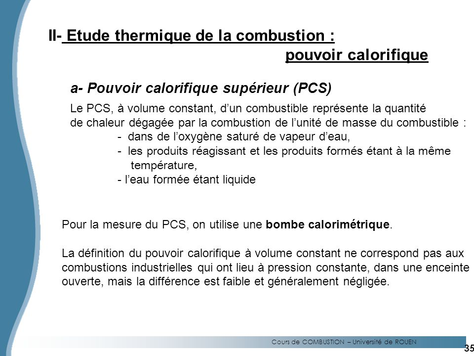 II- Etude thermique de la combustion : pouvoir calorifique