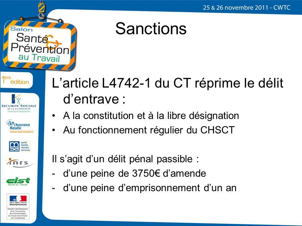 Sanctions L'article L4742-1 du CT réprime le délit d'entrave :
