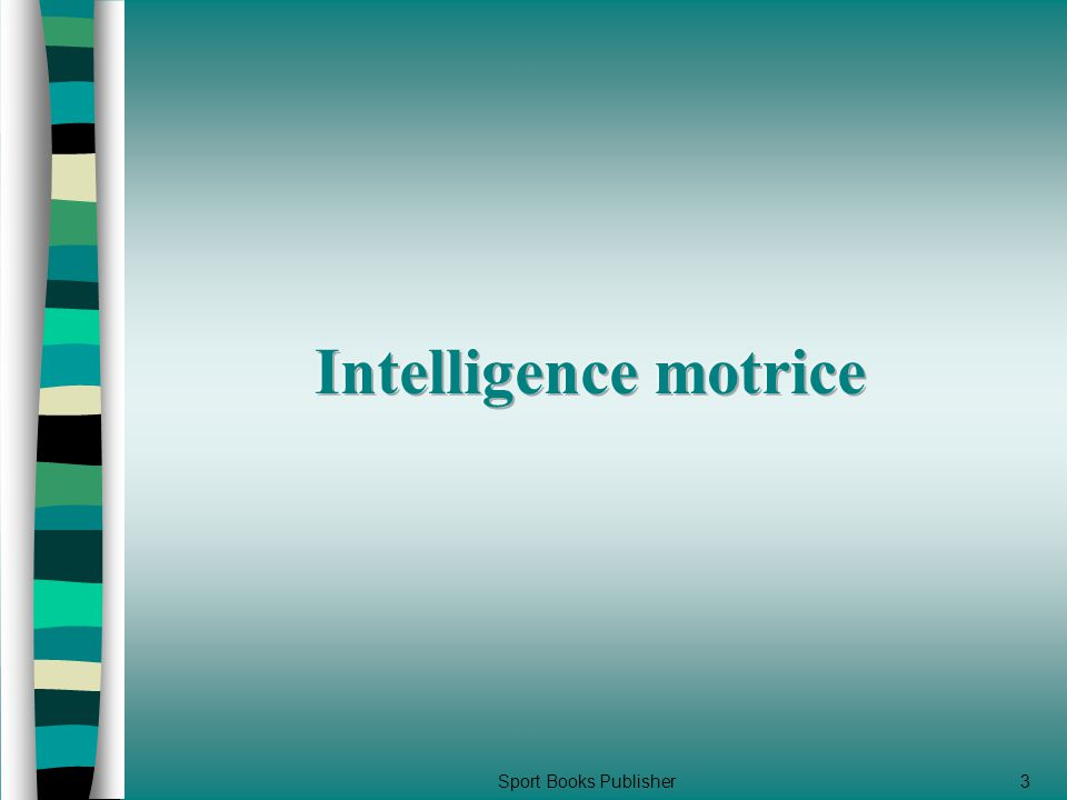 Intelligence motrice Sport Books Publisher