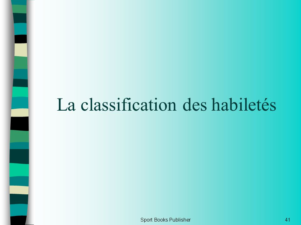 La classification des habiletés