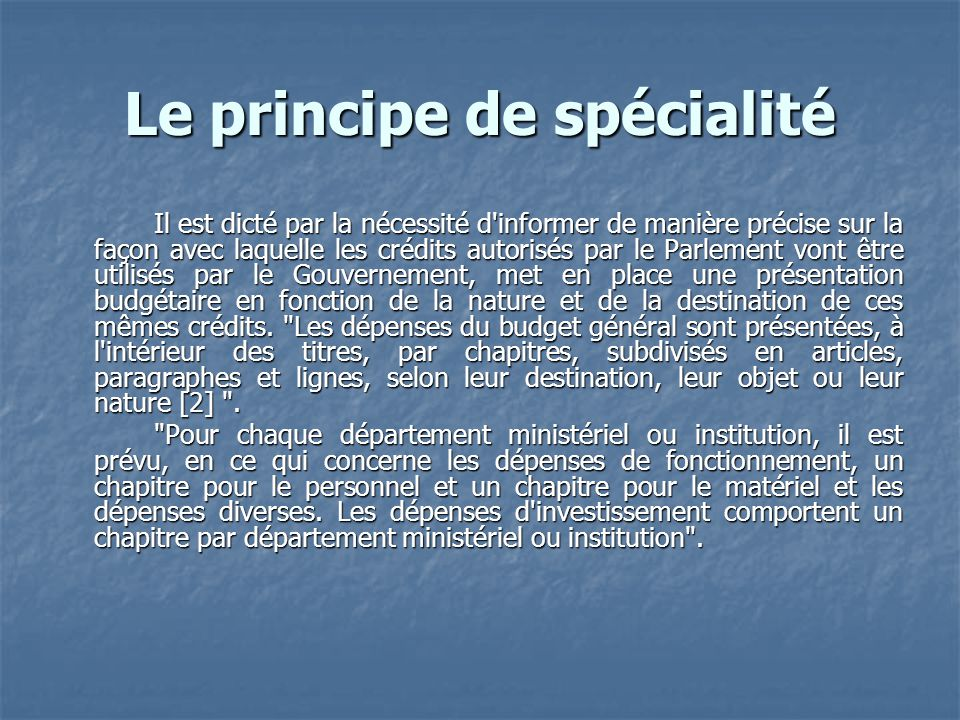 Le principe de spécialité