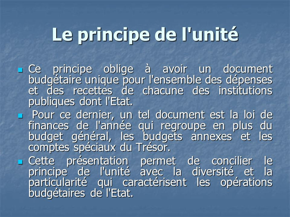 Le principe de l unité