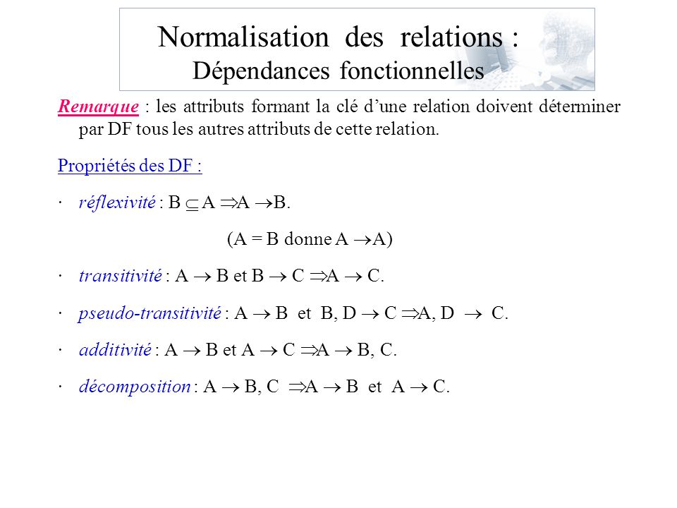 Normalisation des relations : Dépendances fonctionnelles