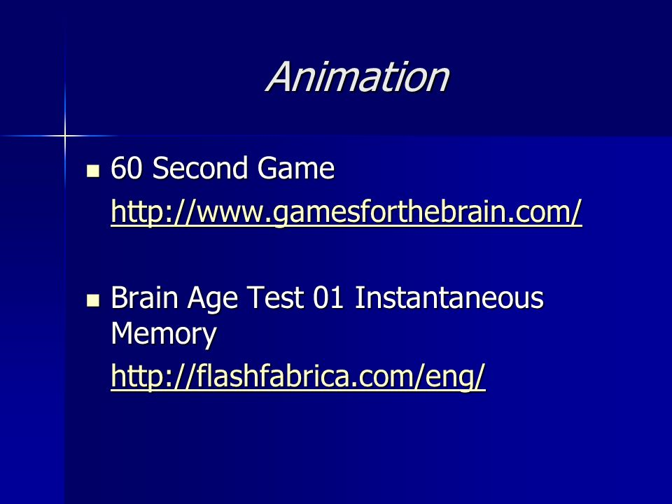 Animation 60 Second Game http://www.gamesforthebrain.com/