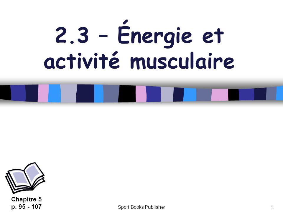 2.3 – Énergie et activité musculaire