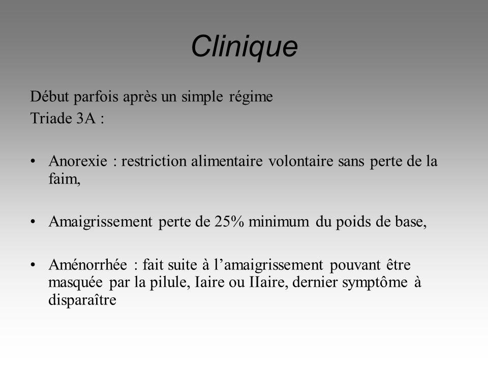 Clinique Début parfois après un simple régime Triade 3A :