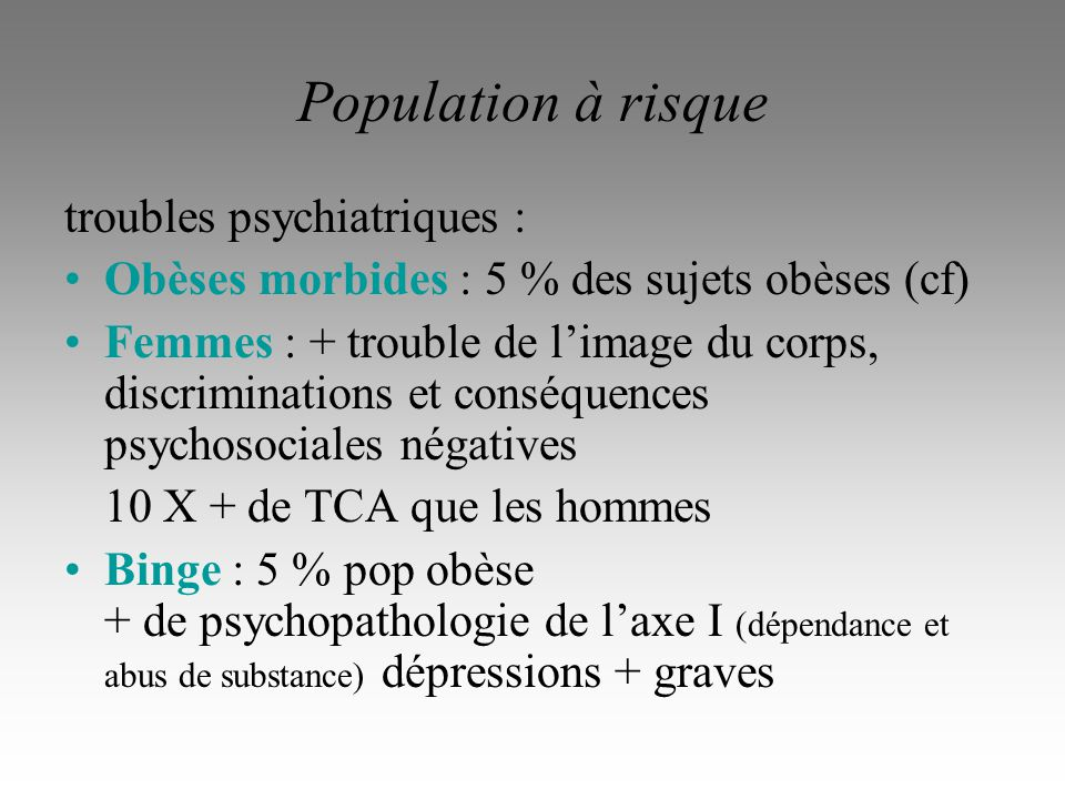 Population à risque troubles psychiatriques :