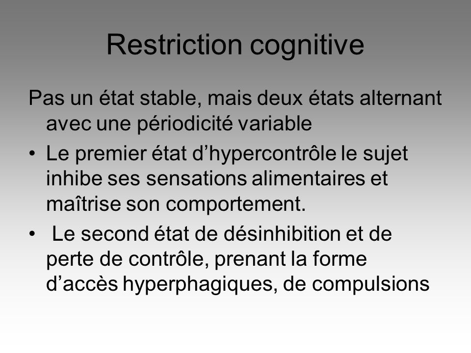 Restriction cognitive
