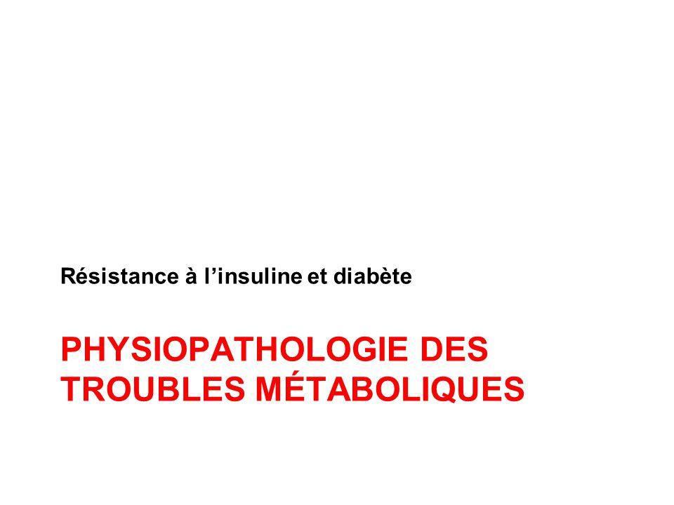 Physiopathologie des troubles métaboliques
