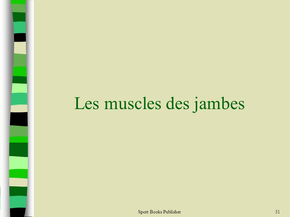 Les muscles des jambes Sport Books Publisher