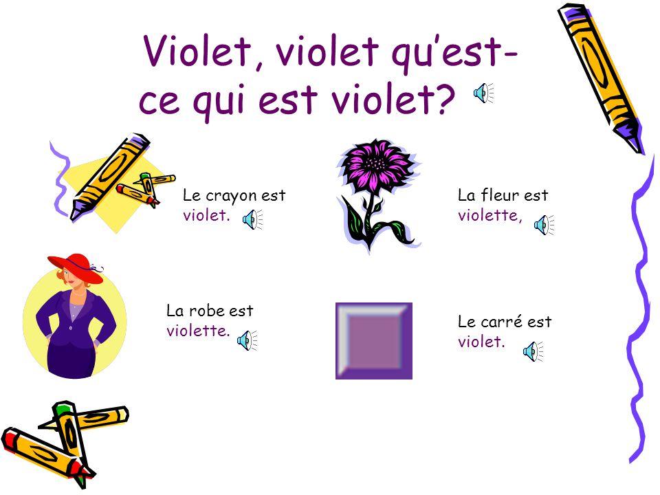 Violet, violet qu'est-ce qui est violet