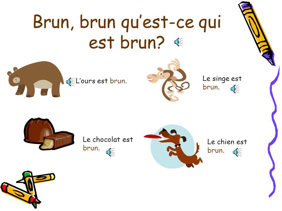 Brun, brun qu'est-ce qui est brun