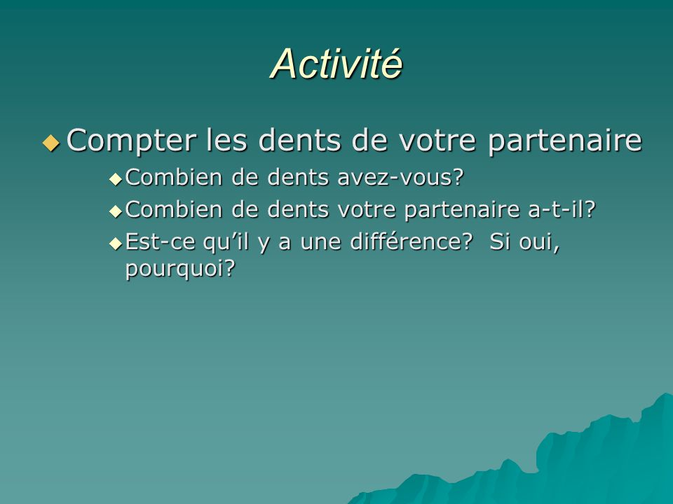 Activité Compter les dents de votre partenaire