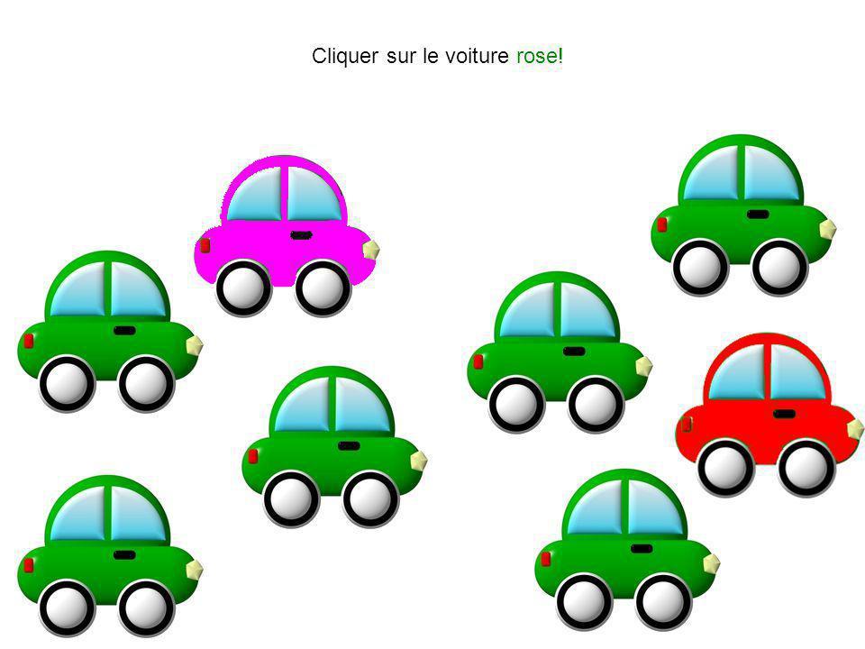 Cliquer sur le voiture rose!