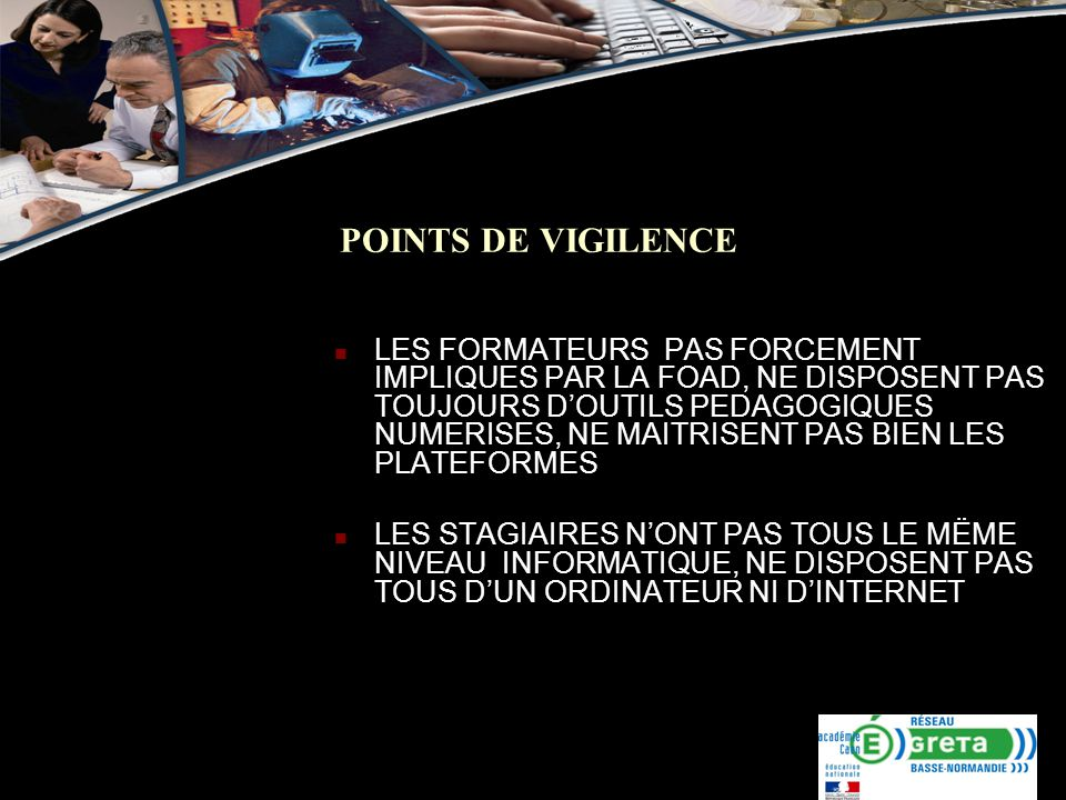 POINTS DE VIGILENCE
