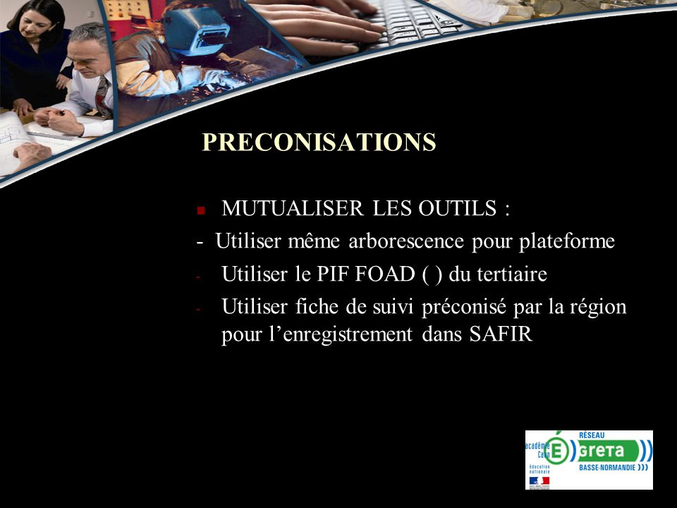 PRECONISATIONS MUTUALISER LES OUTILS :