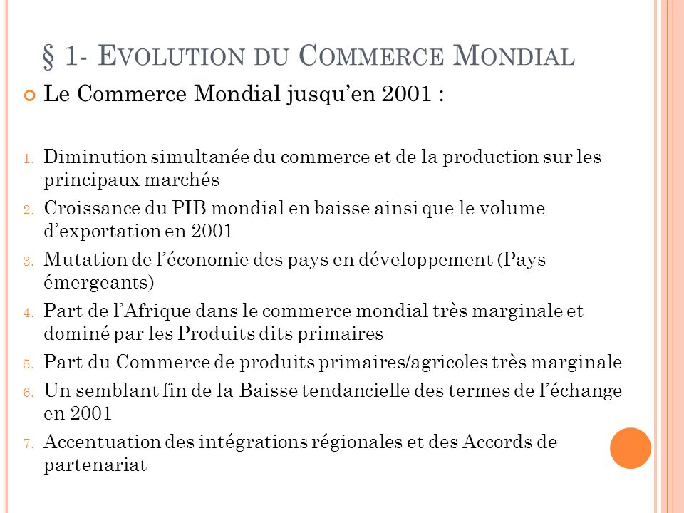 § 1- Evolution du Commerce Mondial