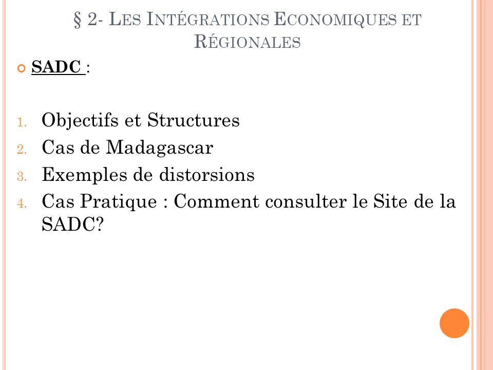 § 2- Les Intégrations Economiques et Régionales