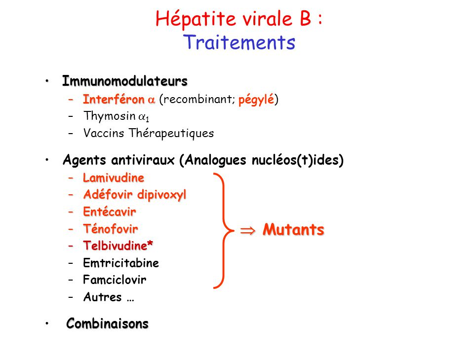 Hépatite virale B : Traitements  Mutants Immunomodulateurs
