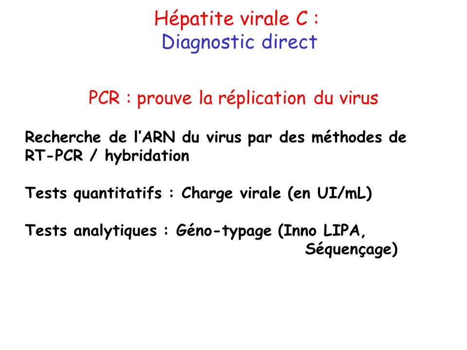 PCR : prouve la réplication du virus