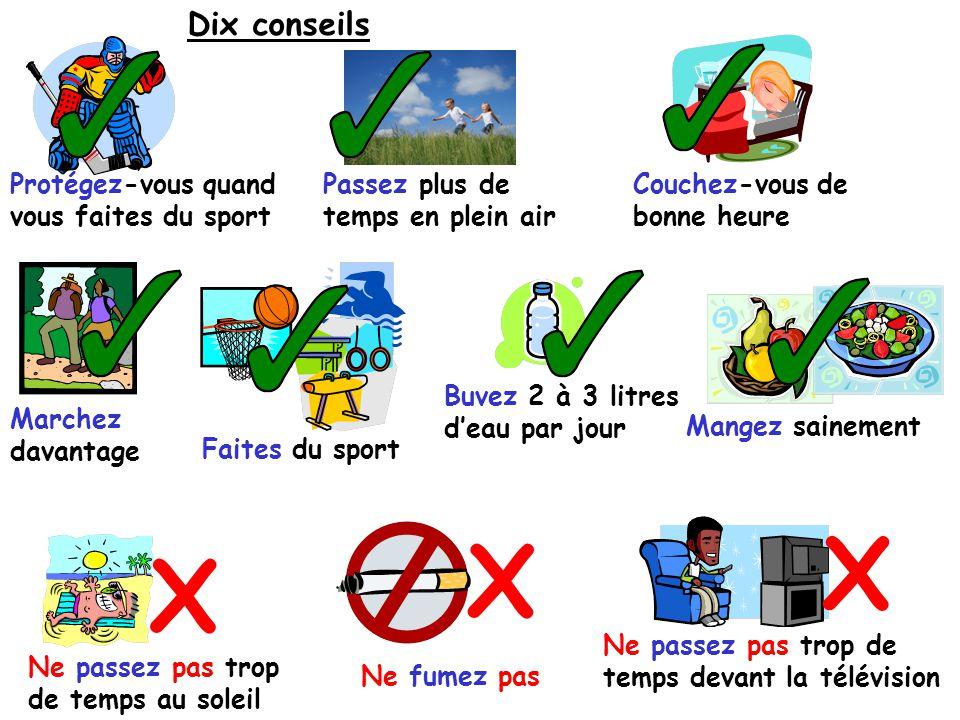 X X X Dix conseils Protégez-vous quand vous faites du sport