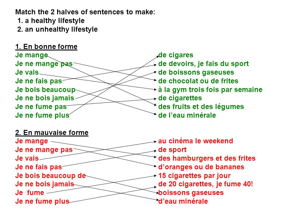 Match the 2 halves of sentences to make: