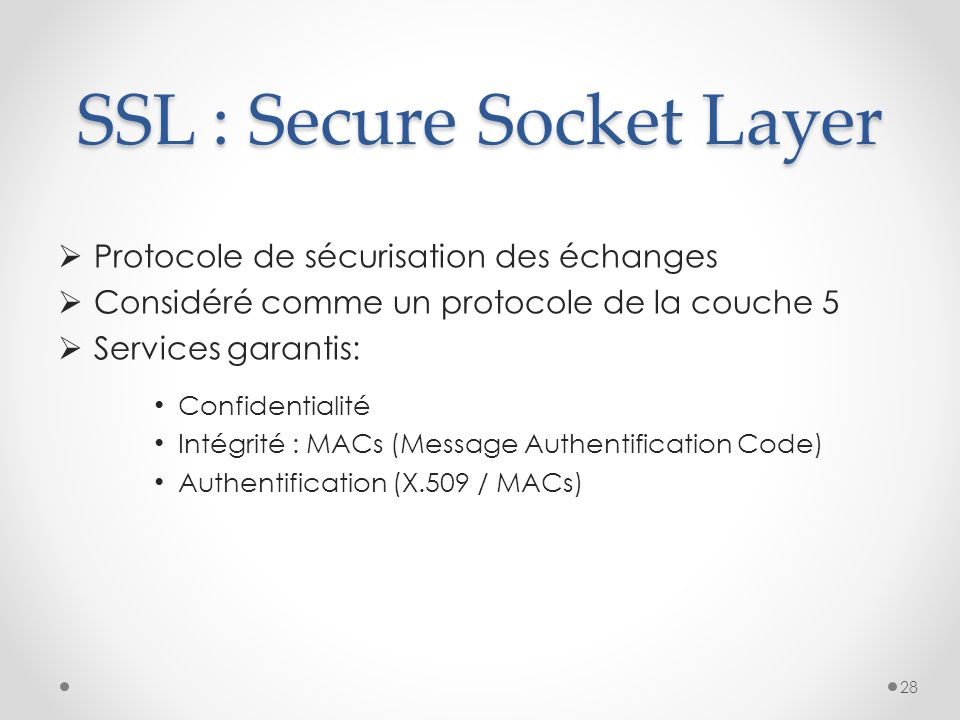 SSL : Secure Socket Layer