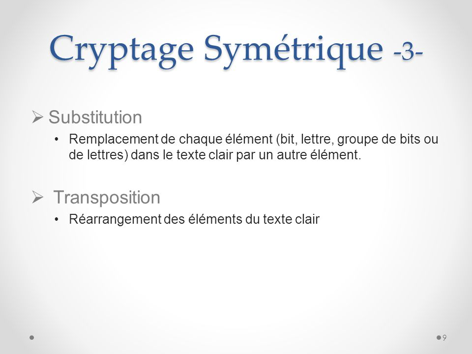 Cryptage Symétrique -3-