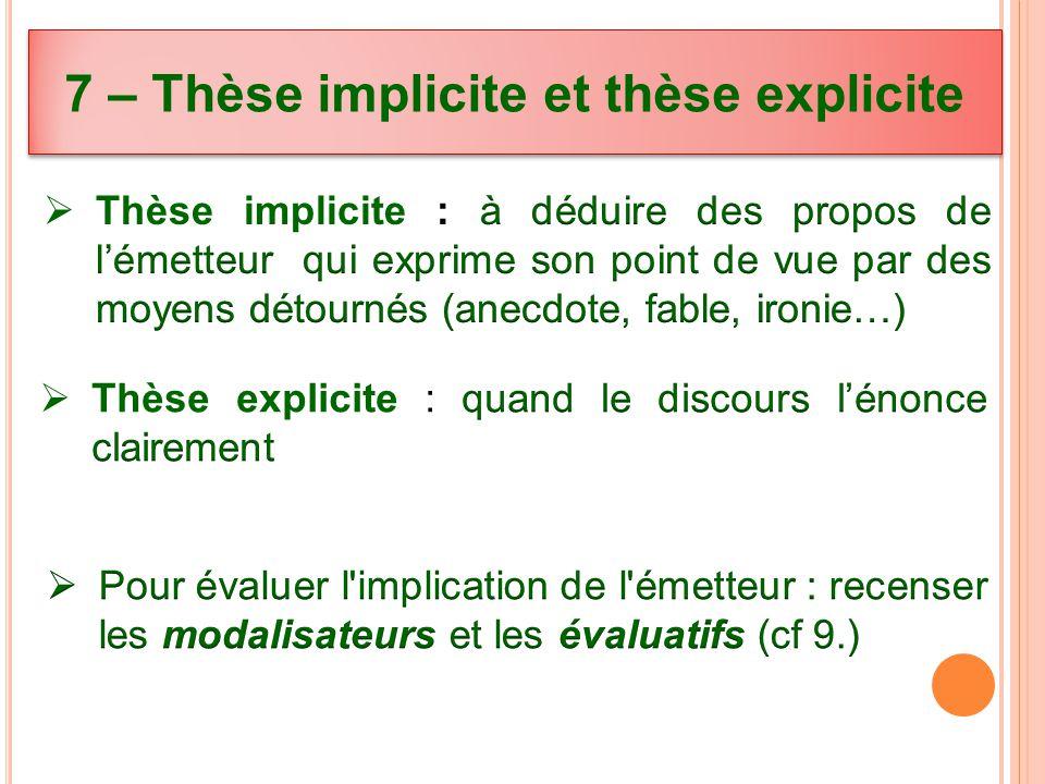 7 – Thèse implicite et thèse explicite