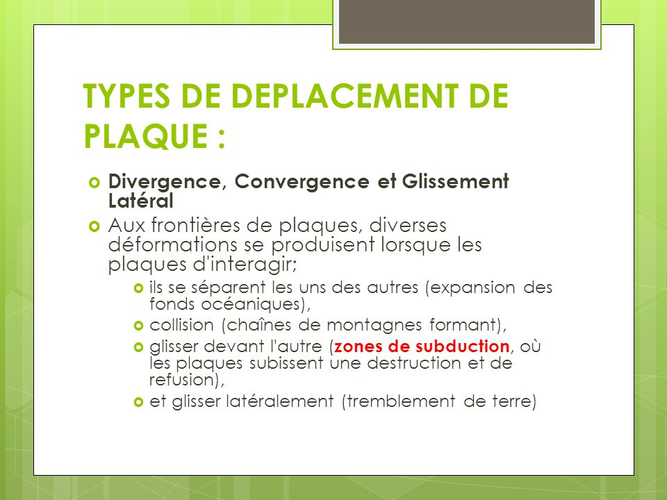 TYPES DE DEPLACEMENT DE PLAQUE :