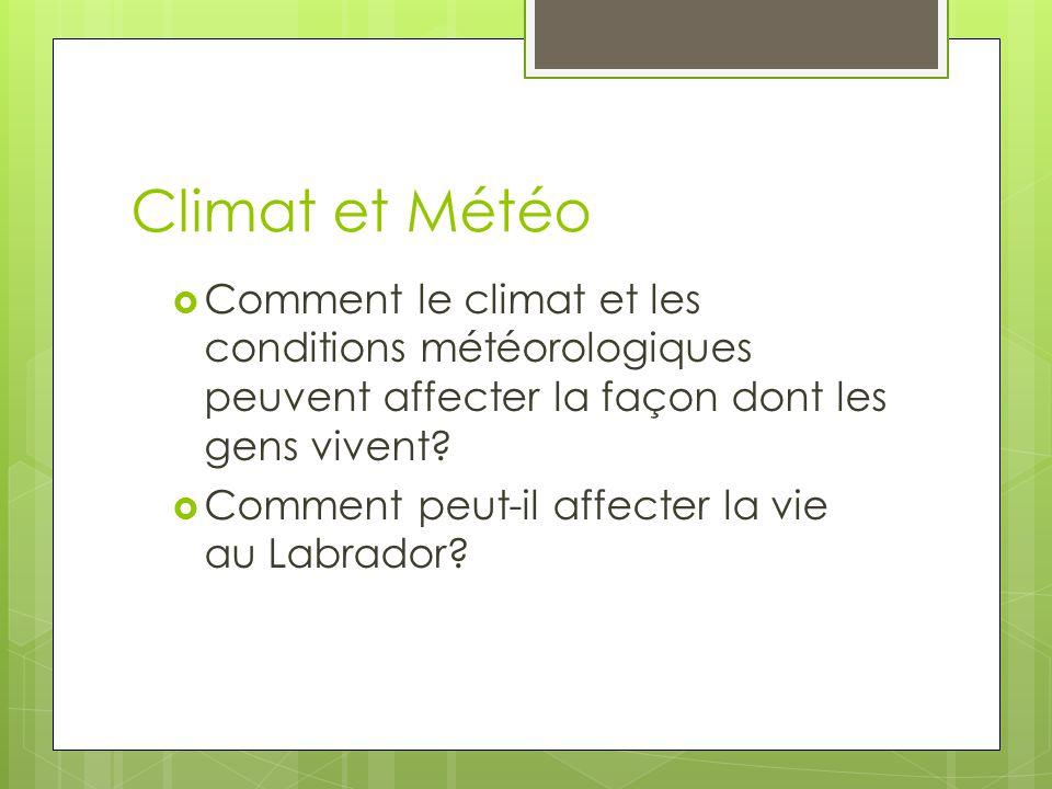 Climat et Météo Comment le climat et les conditions météorologiques peuvent affecter la façon dont les gens vivent