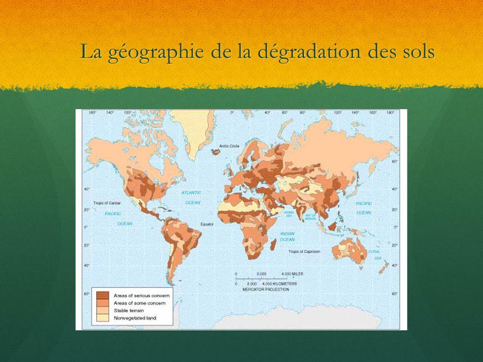La géographie de la dégradation des sols