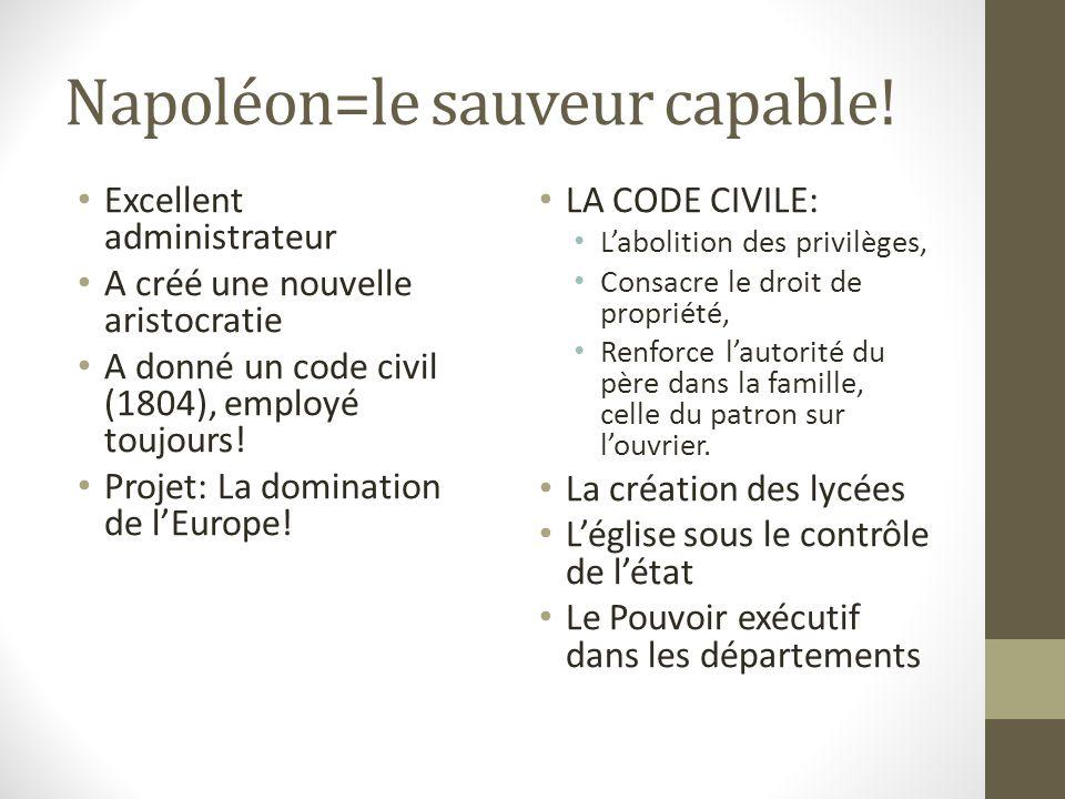 Napoléon=le sauveur capable!