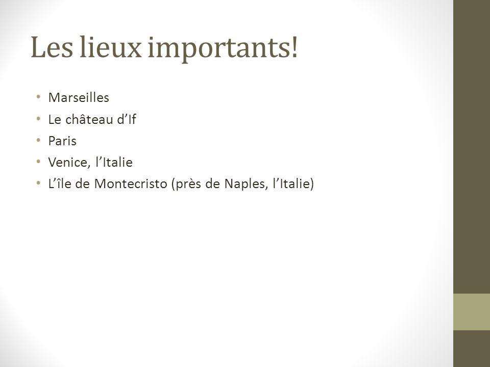 Les lieux importants! Marseilles Le château d'If Paris
