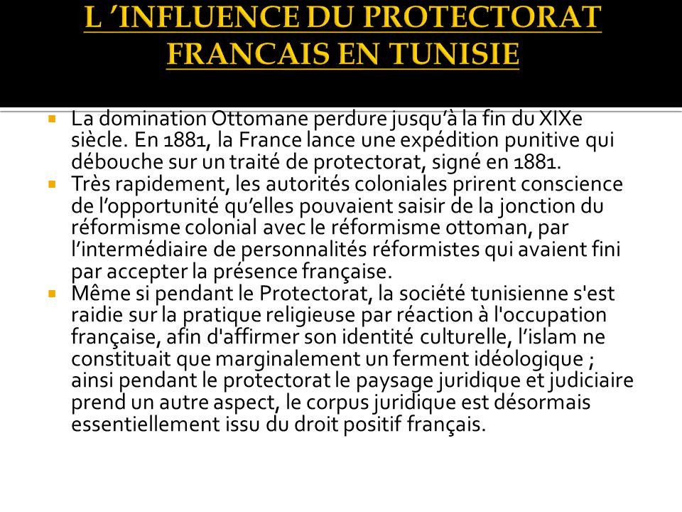 L 'INFLUENCE DU PROTECTORAT FRANCAIS EN TUNISIE