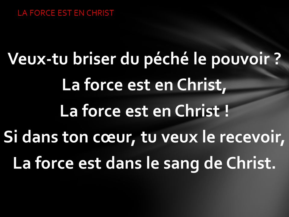 LA FORCE EST EN CHRIST