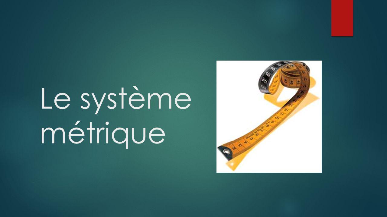 Le système métrique