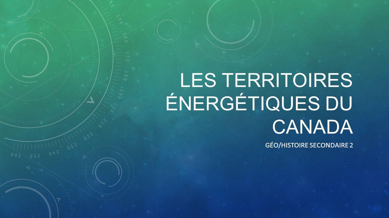 Les territoires énergétiques du CANADA