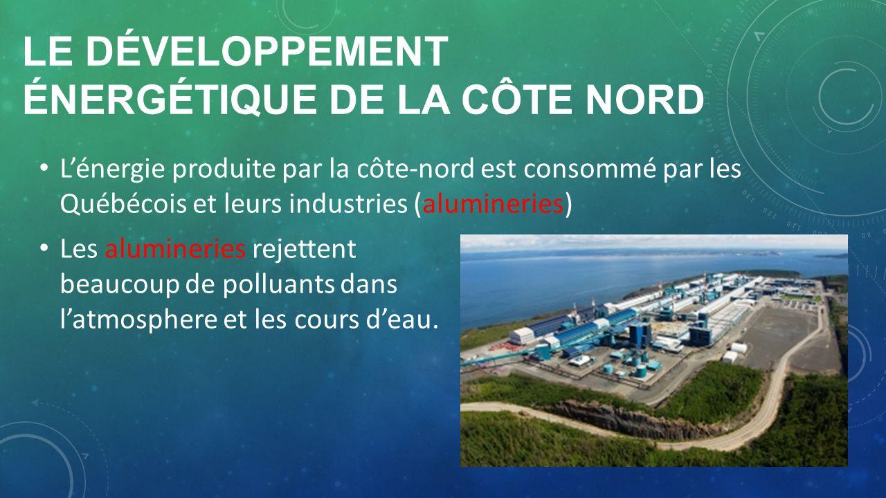 Le développement énergétique de la côte nord