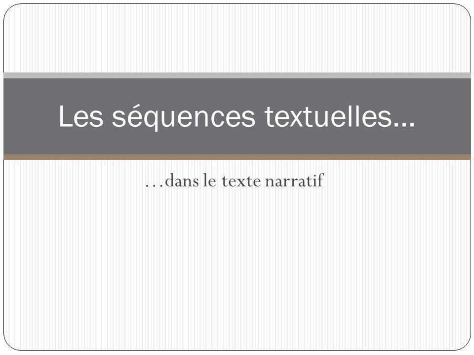 Les séquences textuelles…