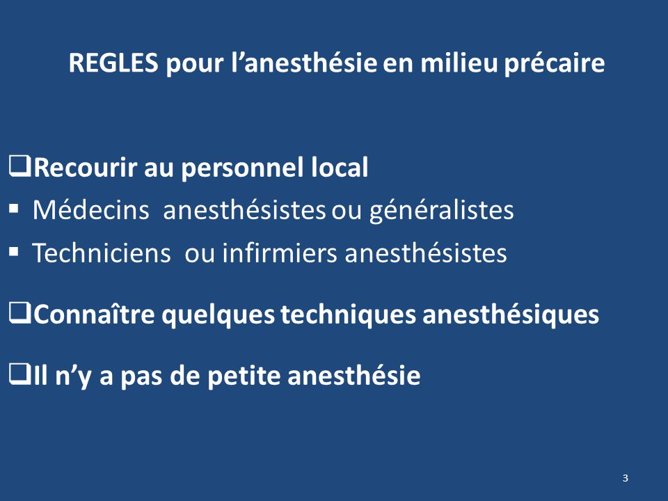 REGLES pour l'anesthésie en milieu précaire
