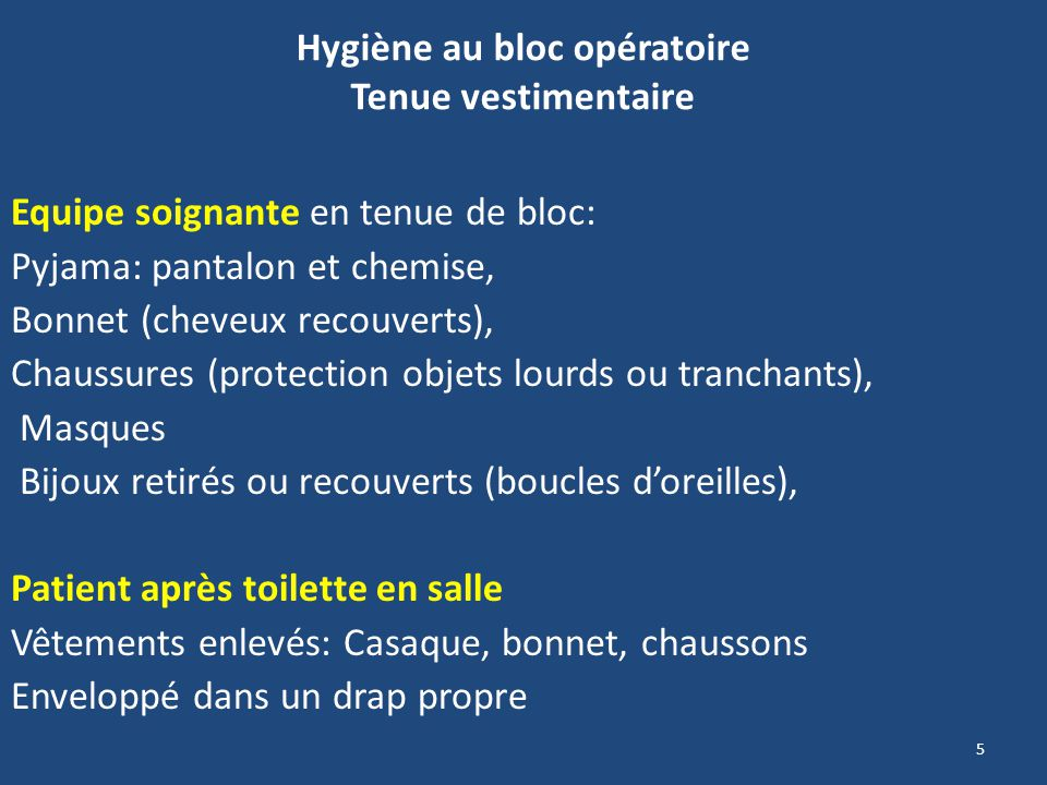 Hygiène au bloc opératoire Tenue vestimentaire