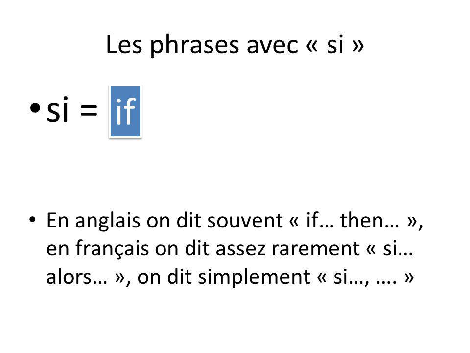 si = if Les phrases avec « si »