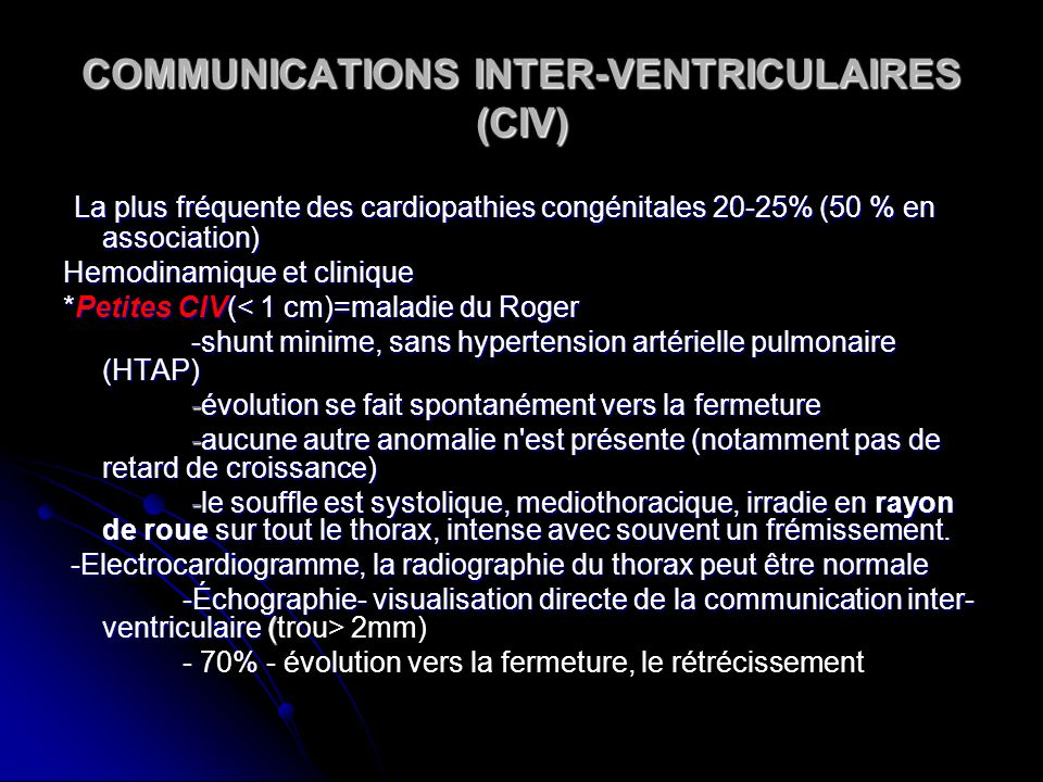 COMMUNICATIONS INTER-VENTRICULAIRES (CIV)
