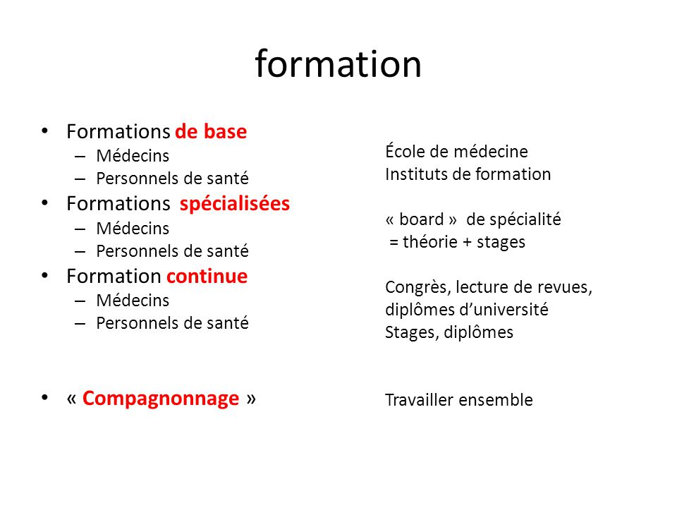 formation Formations de base Formations spécialisées