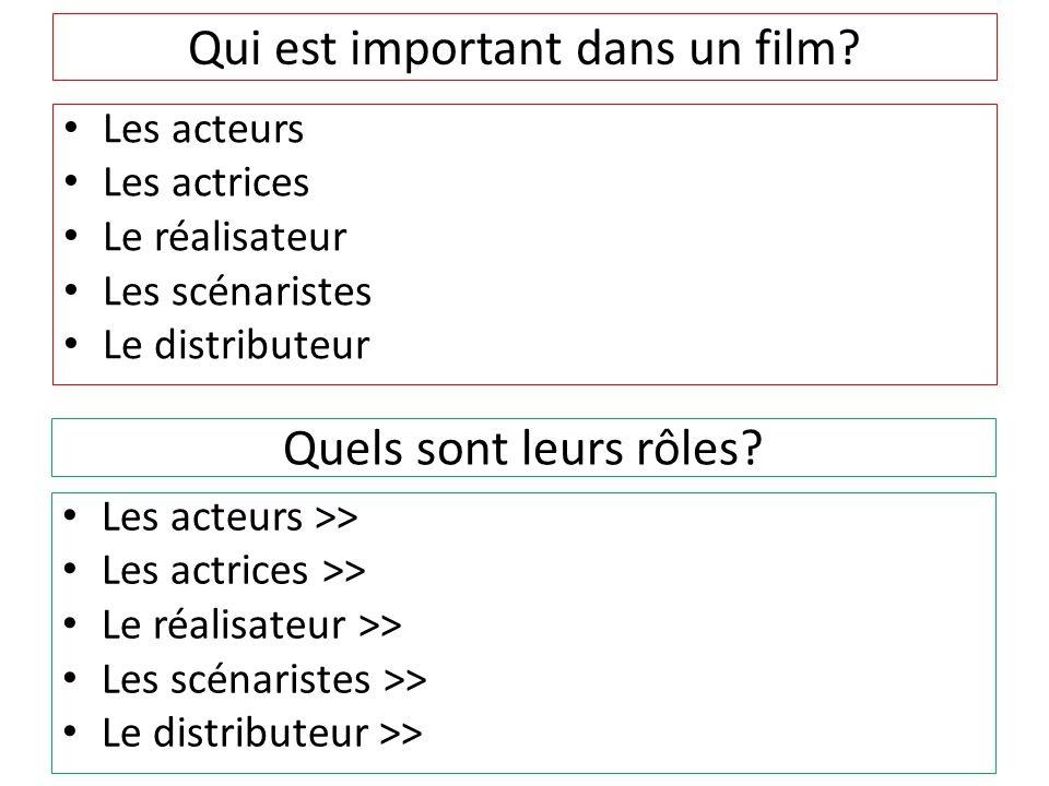 Qui est important dans un film