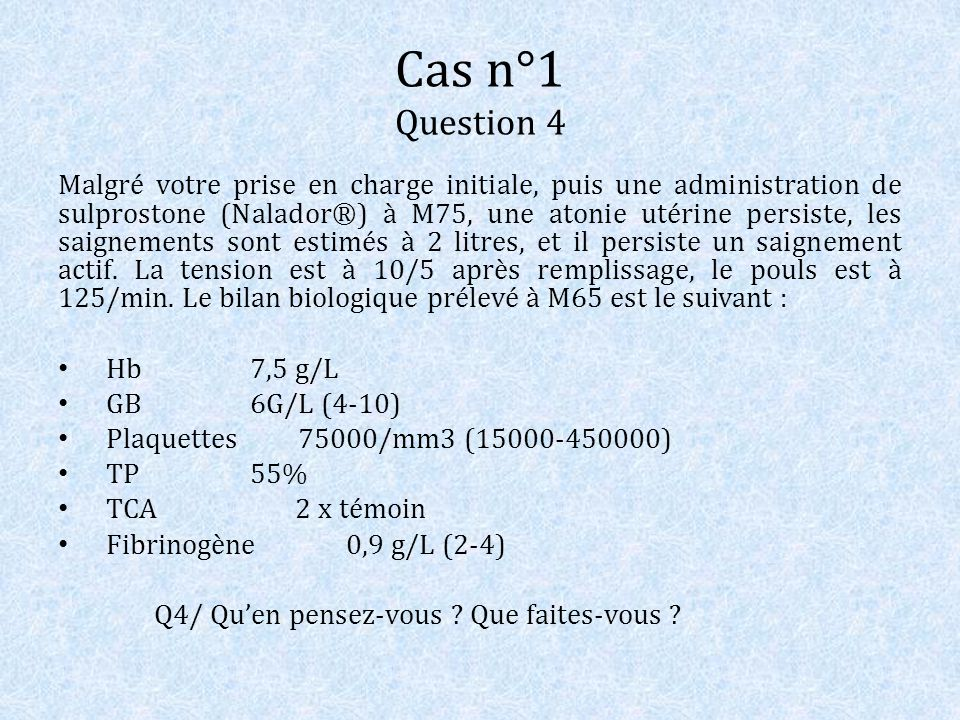 Cas n°1 Question 4