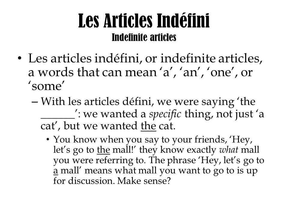 Les Articles Indéfini Indefinite articles